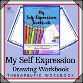 My Self-Expression Drawing Book - Creative Therapy Workbook