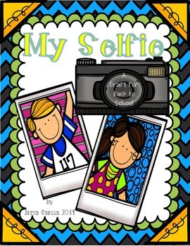 My Selfie - a Back to School Craft