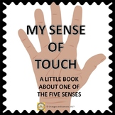 My Sense of Touch - One of the Five Senses