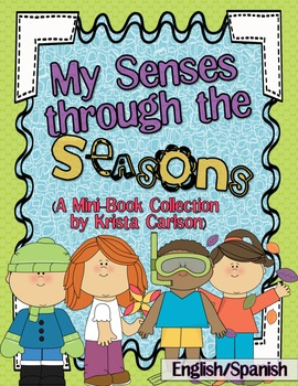 My Senses Through the Seasons (A Mini-Book Collection - English/Spanish)