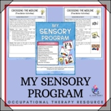 My Sensory Program - 32 pages - Occupational Therapy Resource