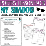 My Shadow by Stevenson: Common Core Poetry Test Prep Lesson, Quiz, Activities
