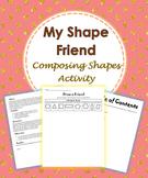 My Shape Friend - Composing Shapes Activity