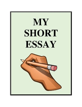My Short Essay - Writing An Essay, Activities and Worksheets