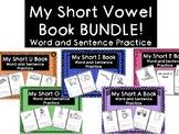 My Short Vowel Book BUNDLE!- CVC WORD PRACTICE WITH SENTENCES