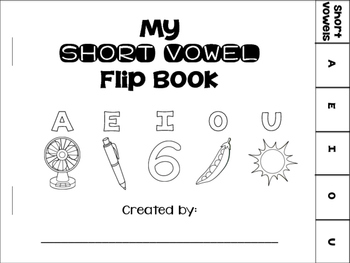 My Short Vowel Flip Book