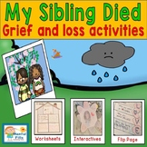 My Sibling Died: Interactive Activities and Worksheets to