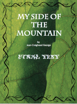 My Side of the Mountain Final Test
