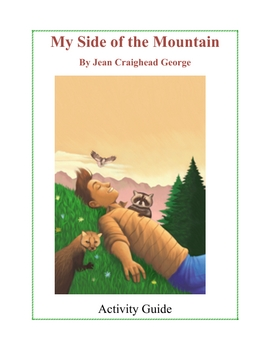 My Side of the Mountain Jean George Reading group Activity guide