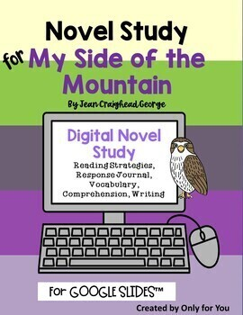 My Side of the Mountain Digital Distance Learning Novel Study for Google Slides™