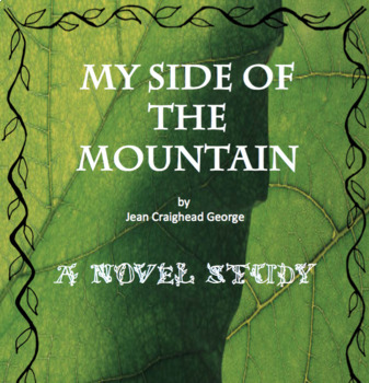My Side of the Mountain Novel Unit with Tests