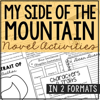 My Side of the Mountain Novel Study Unit Activities, In 2 Formats