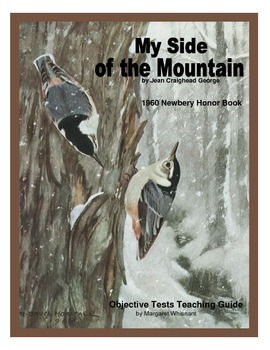 My Side of the Mountain Chapter-by-Chapter Objective Tests