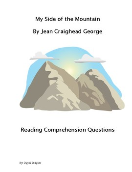 My Side of the Mountain Reading Comprehension Questions