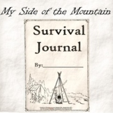My Side of the Mountain - Survival Journal