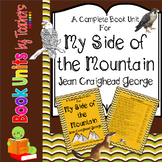 My Side of the Mountain by Jean Craighead George Book Unit