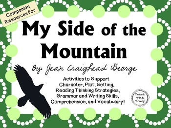 My Side of the Mountain by Jean Craighead George: A Complete Novel Study!