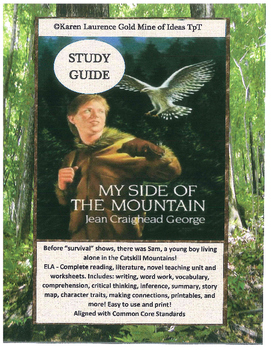 My Side of the Mountain by Jean Craighead George ELA Novel Study Guide Complete!