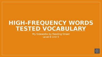 My Sidewalks Level B: Unit Five High Frequency Vocabulary PowerPoint