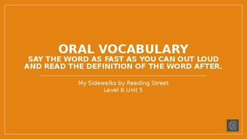 My Sidewalks Level B: Unit Five Oral Vocabulary PowerPoint
