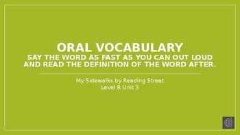 My Sidewalks Level B: Unit Three Oral Vocabulary PowerPoint