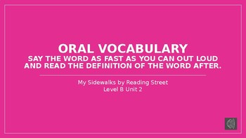 My Sidewalks Level B: Unit Two Oral Vocabulary PowerPoint