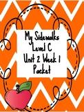 My Sidewalks Level C Unit 1 Week 1