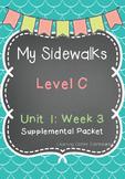 My Sidewalks Level C Unit 1 Week 3