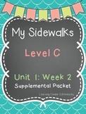 My Sidewalks Level C Unit 1:Week 2
