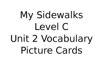 My Sidewalks Level C Unit 2 BUNDLE Vocabulary/Amazing Words Picture Cards