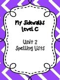 My Sidewalks Level C Unit 2 Spelling lists
