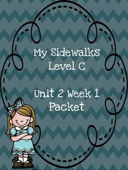 My Sidewalks Level C Unit 2 Week 1 Packet