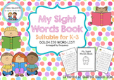 My Sight Words Book (Dolch Words)