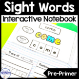 Sight Words Interactive Notebook: Pre-Primer List