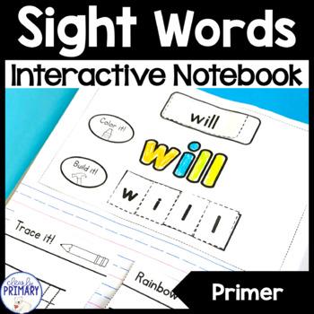 Sight Words Interactive Notebook: Primer List