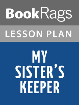 My Sister's Keeper Lesson Plans