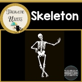Skeleton Thematic Unit