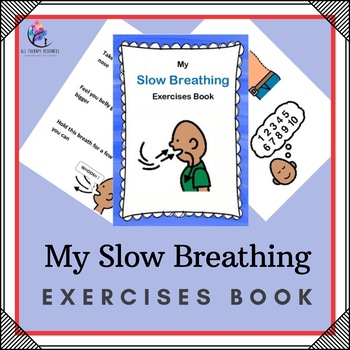My Slow Breathing Exercises Book - Emotional Regulation