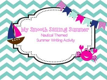 My Smooth Sailing Summer - Nautical Themed Writing Activity