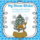 My Snow Globe: Craftivity and Writing
