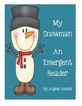 My Snowman ~ An Emergent Reader