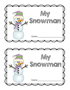 My Snowman: An Emergent Reader for Students to Make and Keep
