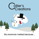 My Snowman Melted Because... Winter Art Activity