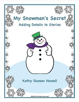 My Snowman's Secret - Adding Details to Stories
