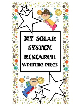 My Solar System Research Packet for Informative Writing