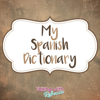 My Spanish Dictionary for Speech Therapy Vocabulary Expansion