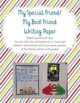 My Special Friend/Best Friend Writing Paper