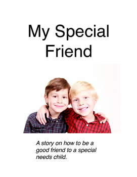 My Special Friend - Friendship with a child with special needs