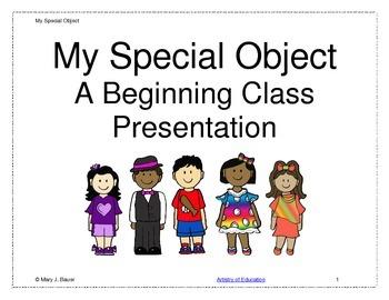My Special Object: A Beginning Class Presentation