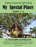 My Special Place- Descriptive Writing